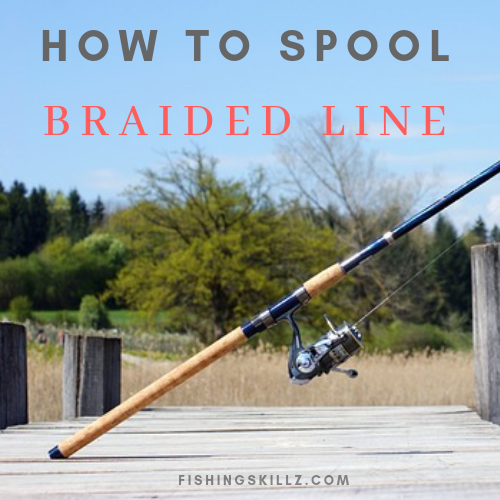 spooling braided line onto a spinning reel instructions