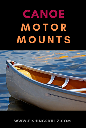 The Best Trolling MOTOR MOUNT For Your CANOE (Reviews For