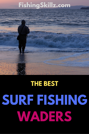 types of waders to use for surf fishing